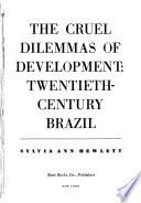 Cruel Dilemmas Of Developmnt