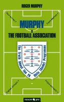 MURPHY v The Football Association