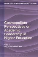 Cosmopolitan Perspectives on Academic Leadership in Higher Education [Pdf/ePub] eBook