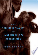 The  Good War  in American Memory