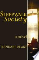 Sleep Walk Society