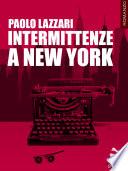 Intermittenze a New York