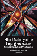 Cover of Ethical Maturity in the Helping Professions