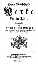 Heinrich der Löwe ; Bemühungen Irenens und der Liebe ; Briefe und vermischte Gedichte ; Erzählung ; Oden ; Cantaten ... Historische Abhandlungen