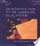 """""""An Introduction to the American Legal System"""" by John Malcolm Scheb"""