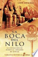 La Boca Del Nilo  : La Expedicion de Neron Al Corazon de Africa