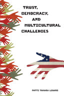 Trust, Democracy, and Multicultural Challenges Pdf/ePub eBook