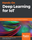 Hands-On Deep Learning for IoT Pdf/ePub eBook