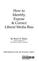 Pdf How to Identify, Expose & Correct Liberal Media Bias