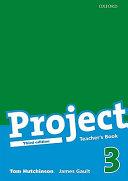 Project 3 Third Edition: Teacher's Book