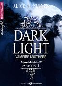 Pdf Dark Light - Vampire Brothers (intégrale saison 1) Telecharger