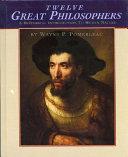 Twelve Great Philosophers