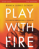 Pdf Play with Fire Study Guide Telecharger