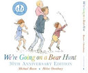 We re Going on a Bear Hunt Book