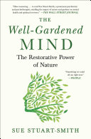 The Well-Gardened Mind