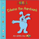 Edwina the Aardvark