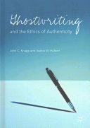 Ghostwriting and the ethics of authenticity.