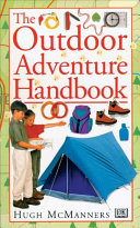 The Outdoor Adventure Handbook