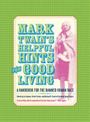 Mark Twain   s Helpful Hints for Good Living
