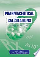 """Pharmaceutical Calculations"" by Joel L. Zatz, Maria Glaucia Teixeira"