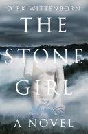 The Stone Girl: A Novel Pdf/ePub eBook