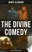 The Divine Comedy: Inferno, Purgatorio & Paradiso