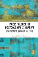 Pdf Press Silence in Postcolonial Zimbabwe Telecharger