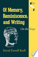 Of Memory  Reminiscence  and Writing