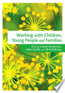 Working with Children  Young People and Families