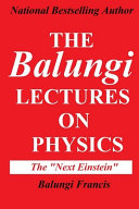 The Balungi Lectures On Physics
