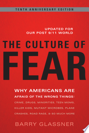 Download The Culture of Fear Free Books - Dlebooks.net