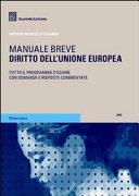 Diritto dell'Unione europea. Manuale breve. Tutto il programma d'esame con domande e risposte commentate.