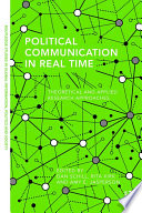 Political Communication in Real Time
