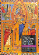 Early Medieval Europe 300 1050 Book