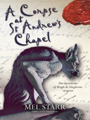 A Corpse at St Andrew's Chapel Book