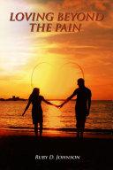 Loving Beyond the Pain