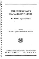 The Supervisor s Management Guide  for All who Supervise Others