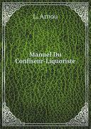 Pdf Manuel Du Confiseur-Liquoriste Telecharger