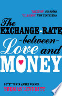The Exchange rate Between Love and Money