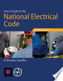 User s Guide to the National Electrical Code  2008 Edition Book