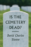 Is the Cemetery Dead