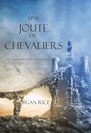 Une Joute de Chevaliers (Tome 16 De L'anneau Du Sorcier)