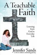 A Teachable Faith