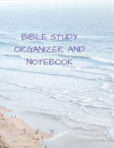 Bible Study Organizer and Notebook