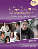 Cultural Competency Skills for Psychologists, Psychotherapists, and Counselling Professionals