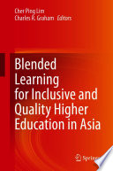 Blended Learning for Inclusive and Quality Higher Education in Asia