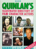 Quinlan s Illustrated Directory of Film Character Actors