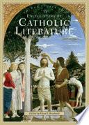 Encyclopedia of Catholic Literature  , Volume 2