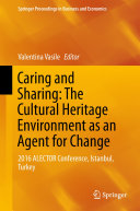 Caring and Sharing  The Cultural Heritage Environment as an Agent for Change