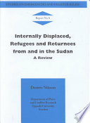 Internally Displaced Refugees And Returnees From And In The Sudan